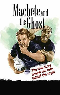 Machete & The Ghost: The True Story Of The Greatest Broma New Paperback Book • 15.62£