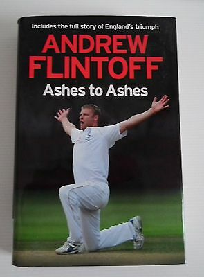 ***signed***andrew Flintoff - Ashes To Ashes (hodder & Stoughton, 2009) • 11.99£