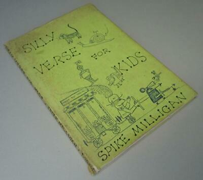 SILLY VERSE FOR KIDS WRITTEN & ILLUSTRATED BY SPIKE MILLIGAN 1st/1st H/B & D/J • 50£