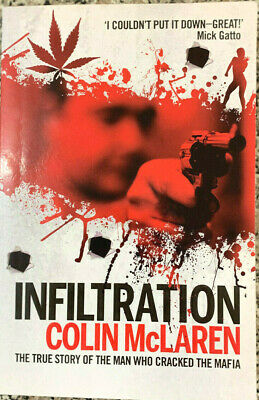 INFILTRATION True Story Of The Man Who Cracked The Mafia • 16.24£