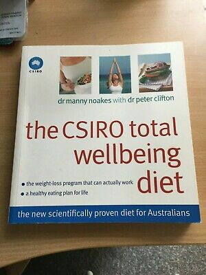 AU23 • Buy The CSIRO Total Wellbeing Diet By Drs Manny Noakes And Peter Clifton 2005