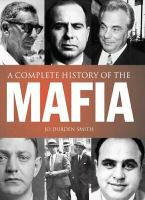 Mafia: The Complete History Of A Criminal World By Durden Smith, Jo Book The • 55.99£