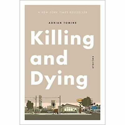 Killing And Dying - Paperback NEW Tomine, Adrian 01/02/2018 • 14.81£