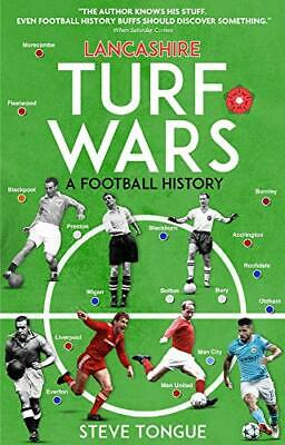 Lancashire Turf Wars: A Football History By Steve Tongue Book The Cheap Fast • 5.99£
