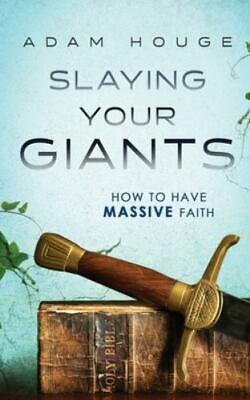 AU5.34 • Buy Slaying Your Giants: How To Have Massive Faith By Houge, Adam