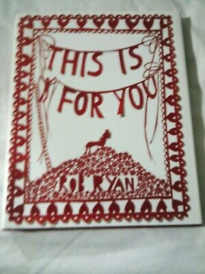 This Is For You: Rob Ryan (2007) • 2.50£