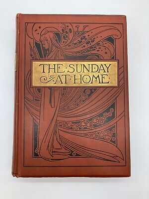 The Sunday At Home: Family Magazine / For Sabbath Reading / 1899-1990 / Illust • 12.99£