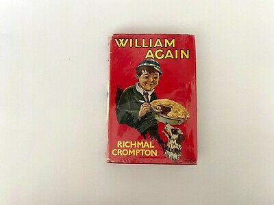 WILLIAM AGAIN By RICHMAL CROMPTON Hardback Edition From 1967 With Dust Jacket • 9.50£