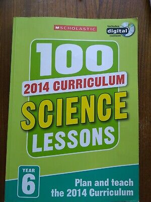 Scholastic Year 6 100 Science Lessons2014 New Curriculum • 6£