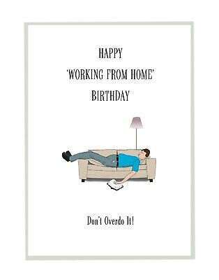 Funny Lockdown Working From Home Birthday Card For Him - Son - Dad - Friend • 2.99£