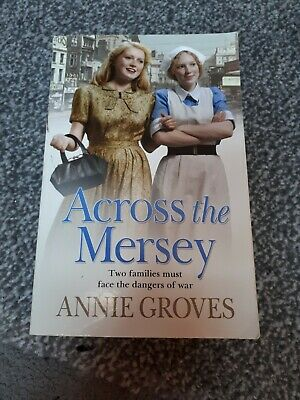 Across The Mersey By Groves, Annie  • 1.69£