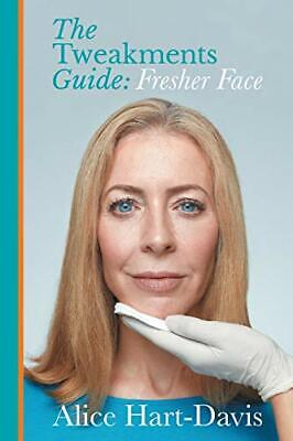 £10.99 • Buy The Tweakments Guide: Fresher Face By Hart-Davis, Alice Book The Cheap Fast Free