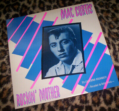 MAC CURTIS ~ ROCKIN' MOTHER. Orig 1979 UK Vinyl LP. Rockabilly. M/M. • 15£