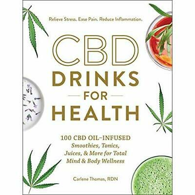 CBD Drinks For Health: 100­ CBD Oil-Infused Smoothies,  - Hardback NEW Thomas, C • 11.94£