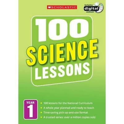 100 Science Lessons: Year 1 (100 Lessons - 2014 Curricu - Paperback NEW Gillian • 25.52£