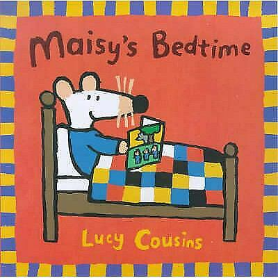 $4.72 • Buy Maisy's Bedtime (Maisy Storybooks) By Cousins, Lucy