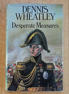 Desperate Measures By Dennis Wheatley. 1st Edition HB.  • 5.95£