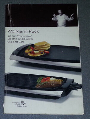 $3.75 • Buy Wolfgang Puck Indoor Reversible Electric Grill/Griddle Care And Recipes (PB)