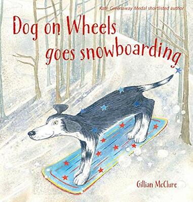Dog On Wheels Goes Snowboarding (Dog On Wheels 3) New Paperback Book • 9.13£