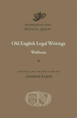 Dumbarton Oaks Medieval Library: Old English Legal Writings By Wulfstan... • 32.05£