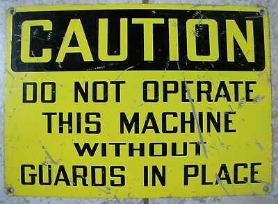 $125 • Buy CAUTION DO NOT OPERATE MACHINE Old Industrial Factory Equipment Sign Metal Shop