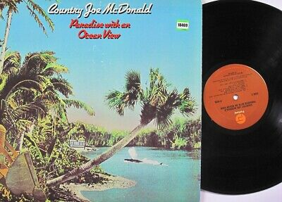 COUNTRY JOE MCDONALD LP, Paradise With An Ocean View (FANTASY US Issue) • 13.80£