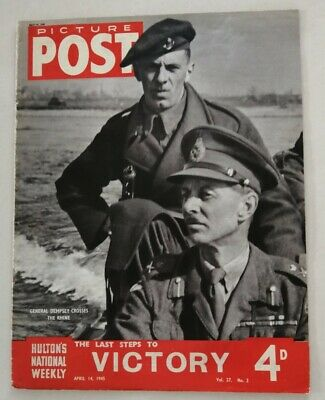 Picture Post Magazine Dated April 14, 1945. The Last Steps To Victory • 5.50£