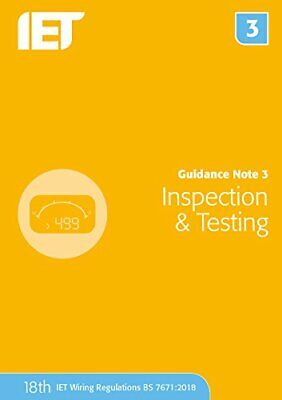 Guidance Note 3: Inspection & Testing (Electrical Regulat New Paperback Book • 36.68£