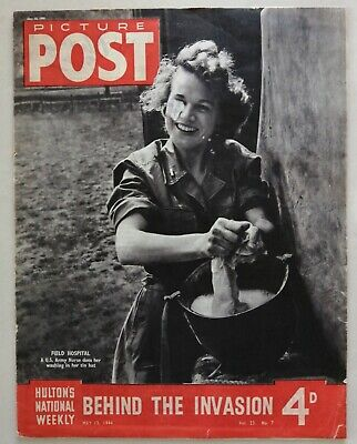 Picture Post Magazine Dated May 13 1944. Behind The Invasion • 6£