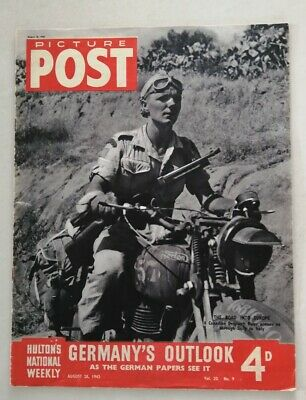 Picture Post Magazine August 28, 1943. German's Outlook As German Papers See It • 6£