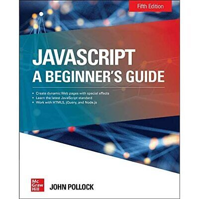 JavaScript A Beginner's Guide Fifth Edition - Paperback / Softback NEW Pollock, • 28.99£