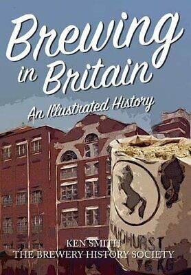 £7.49 • Buy Brewing In Britain: An Illustrated History By The Brewery History Society Book