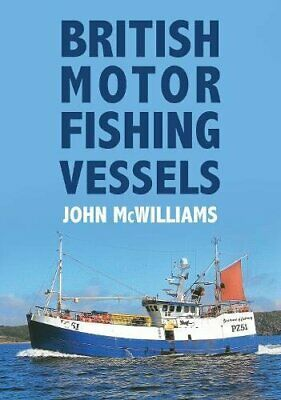 £4.49 • Buy British Motor Fishing Vessels (A-Z) By McWilliams, John Book The Cheap Fast Free