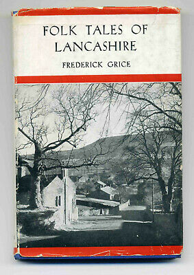 Folk Tales Of Lancashire, Frederick Grice, Good Condition Book, ISBN • 16£