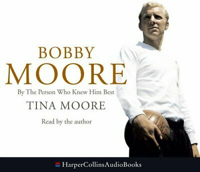 £3.36 • Buy Bobby Moore: By The Person Who Knew Him Best By Moore, Tina CD-Audio Book The