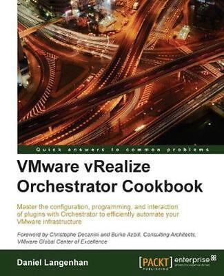 AU79.48 • Buy VMware VRealize Orchestrator Cookbook By Daniel Langenhan (English) Paperback Bo