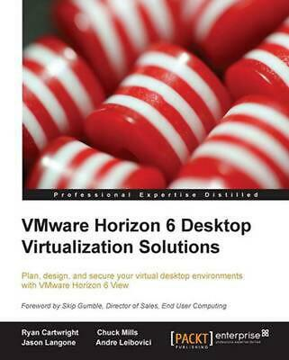 AU75.97 • Buy Vmware Horizon 6 Desktop Virtualization Solutions Second Edition By Ryan Cartwri