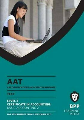 AAT - Basic Accounting 2: Study Text (L2) By BPP Learning Media Book The Cheap • 6.49£