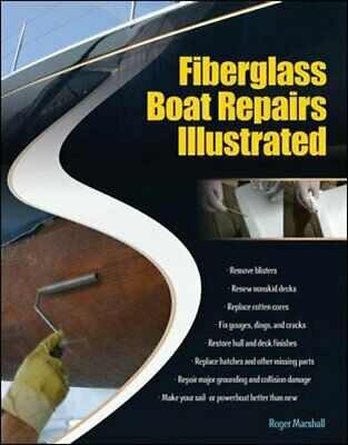 Fiberglass Boat Repairs Illustrated New Paperback Book • 19.29£