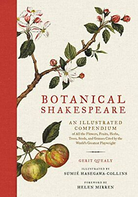 Botanical Shakespeare: An Illustrated Compendium Of All The F New Hardcover Book • 17.26£