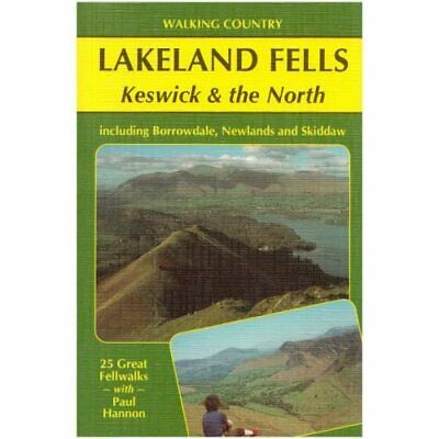 Lakeland Fells: Keswick And The North (Walking Country) - Paperback NEW Hannon, • 8.50£