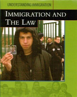 Immigration And The Law (Understanding Immigration) By TEICHMANN, IRIS Hardback • 21.99£