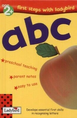 First Steps: ABC (First Steps With Ladybird S.) By Clark, Lesley Hardback Book • 4.49£