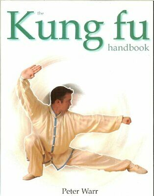 Kung Fu Handbook By Warr, Peter Book The Cheap Fast Free Post • 6.49£