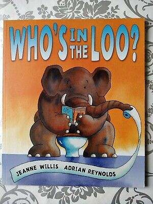 Who's In The Loo? By Jeanne Willis, Adrian Reynolds (Paperback, 2007) • 3.90£