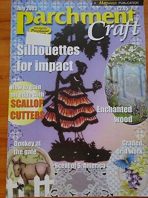 Parchment Craft  Magazine / Pattern Book   July  2003   • 1.75£