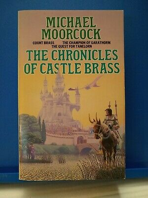 £8 • Buy The Chronicles Of Castle Brass Omnibus, By Michael Moorcock, Grafton, 1986