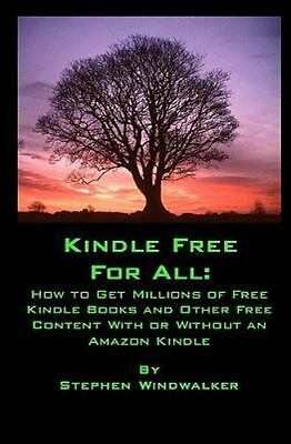 AU7.78 • Buy Kindle Free For All: How To Get Millions Of Free Kindle Books And Other Free...