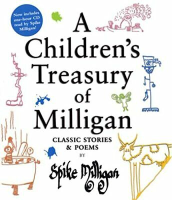 A Children's Treasury Of Milligan: Classic Stories And Poems By Spike Milligan • 38.24£