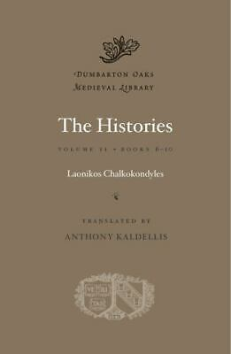 The Histories, Volume II: Books 6-10 [Dumbarton Oaks Medieval Library] • 28.84£